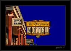 La Renaissance (the Gallopping Geezer 3.8 million + views....) Tags: sign night canon sleep michigan room detroit motel signage rest rent geezer 2010 corel quickie larenaissance
