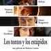 "Los tontos y los estupidos (Cartel) • <a style=""font-size:0.8em;"" href=""http://www.flickr.com/photos/9512739@N04/14981392145/"" target=""_blank"">View on Flickr</a>"