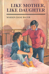 Like Mother, Like Daughter by Marion Dane Bauer (Kitten Moon) Tags: fiction romance highschool teen novel youngadult 1980s 1985 juniorhigh especiallyforgirls mariondanebauer sandyrabinowitz