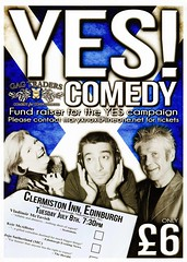 Poster for Yes Comedy night fundraiser for the Yes campaign at Clermiston Inn, Edinburgh.  8th July 2014. (Scottish Political Archive) Tags: scotland edinburgh comedy yes sutherland mctavish mcallister clermiston yesscotland 2014referendum