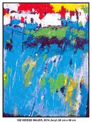DIE WEISSE MAUER (CHRISTIAN DAMERIUS - KUNSTGALERIE HAMBURG) Tags: berlin rot münchen deutschland wasser hamburg felder himmel galerie gelb grün blau hafen weiss schwarz gruen elbe wetter mauer hafencity landschaften norddeutschland weis hafenhamburg mauerwerk galerien acrylbilder reinbek acrylmalerei kunstdrucke virtuellegalerie bilderwerk auftragsbilder norddeutschelandschaften galeriehamburg auftragsmalereihamburg cdamerius hamburgerkünstler malereiinhamburg malereihamburg christiandamerius bilderleasen landschaftennorddeutschlands bildermieten kunstgaleriehamburg bilderwerkhamburg galerieninhamburg acrylmalereihamburg kunstgalerienhamburg