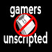Gamers Unscripted: Episode 4 -