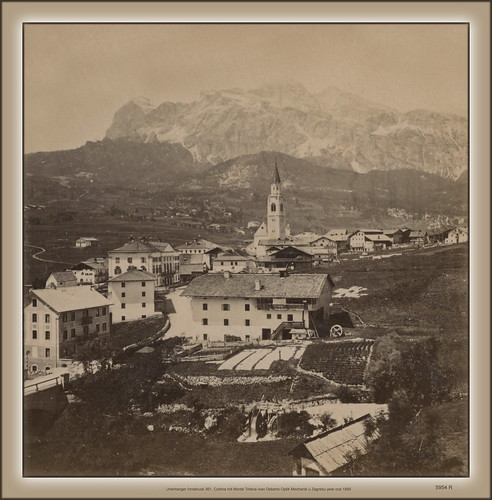 5954 R Fr. Unterberger Innsbruck 361. Cortina d' Ampezzo mit Monte Tofana Ivan Deberto Optik Mechanik u Zagrebu year cca 1890