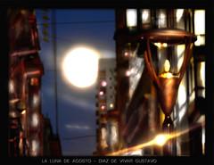 La luna de agosto - Diaz De Vivar Gustavo (Diaz De Vivar Gustavo) Tags: city art love argentina look america de luces la flickr foto arte photos buenos aires amor luna agosto gustavo cielo fotos artistas alegria fotografia imagenes calles artista diaz amanece artistico argentino instantes vivar fotorevista diazdevivargustavo