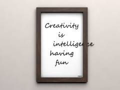 creativity is intelligence having fun (Philippe Put) Tags: wall paper fun quote text saying frame font written intelligent alberteinstein philippeput