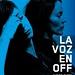 """La voz en off (Cartel)2 • <a style=""""font-size:0.8em;"""" href=""""http://www.flickr.com/photos/9512739@N04/15164758205/"""" target=""""_blank"""">View on Flickr</a>"""
