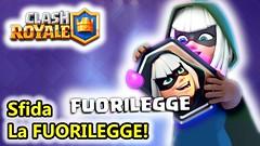 Clash Royale - La Sfida Fuorilegge! (giochiandroidiphone) Tags: clash royale android royal sfide