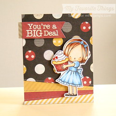 You're a BIG Deal (Torico27) Tags: red party black girl yellow circle cards sweet handmade tag banner stripe dot cupcake card sweets ribbon polkadot myfavoritethings mft simplestories birdiebrown