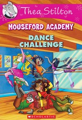 Dance Challenge (Vernon Barford School Library) Tags: new school fiction animal animals sisters mouse four reading book dance high emily thea sister library libraries 4 reads books read paperback adventure mice cover junior novel covers bookcover adventures pick middle academy vernon quick challenge recent picks journalist bookcovers francesco paperbacks journalists stilton castelli yuko clement novels fictional adventurer geronimo adventurers barford softcover quickpicks egusa quickpick vernonbarford softcovers mouseford 9780545670104