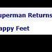 2014_08_150014 - Superman Returns Happy Feet