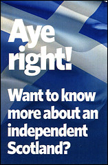 Want to know more about an independent Scotland? (Gareth Harper) Tags: scotland know right an want more independent about aye