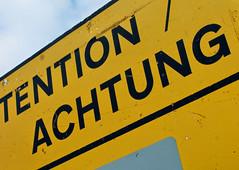 Achtung! (Mamluke) Tags: ireland sign yellow jaune warning word typography words irland amarillo gelb giallo signage font attention geel mots palabras irlanda irlande parole achtung ierland texte woorden ire mamluke
