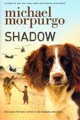 Shadow (Vernon Barford School Library) Tags: new school fiction shadow england dog pet pets afghanistan dogs animal animals reading book michael high war escape library libraries reads books read paperback cover afghan junior novel spaniel covers wars bookcover middle vernon recent bookcovers paperbacks flee fleeing escapes novels fictional spaniels barford softcover morpurgo afghanwar vernonbarford softcovers 9781250039965