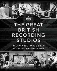 Studio - The Great British Recording Studios Howard Massey foreward by Sir George Martin (Reslosound) Tags: reslo reslosound ribbonmicrophone ribbonmic microphone analogue vintage studio tape recording sirgeorgemartincbe georgemartin abbeyroad olympicstudios tridentstudios thebeatles producer greatbritishrecordingstudios