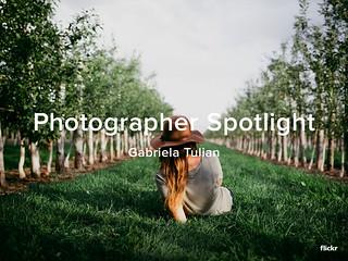 Photographer Spotlight - Gabriela Tulian