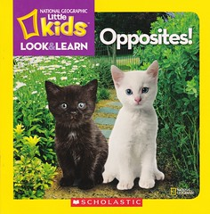 Opposites! (Vernon Barford School Library) Tags: new school look kids reading book kid high reader opposite library libraries reads books super read paperback national cover junior opposites covers bookcover pick middle society vernon quick learn recent geographic picks qr bookcovers nonfiction paperbacks nationalgeographic readers readingmaterial barford softcover nationalgeographicsociety quickreads quickread readingmaterials vernonbarford nationalgeographickids softcovers superquickpicks superquickpick 9780545622103 cognitivelearning