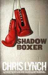 Shadow Boxer (Vernon Barford School Library) Tags: new chris school fiction shadow lynch sport reading book high brothers brother library libraries father hard reads son books read relationship cover junior boxer novel covers bookcover boxing middle vernon relationships fathers recent bookcovers sons novels fictional hardcover barford hardcovers fathersonrelationship vernonbarford fathersonrelationships 9781442458116