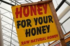 Honey For Your Honey [Kitchener - 14 August 2014] (Doc. Ing.) Tags: summer ontario canada sign market letters kitchener northamerica stjacobs on 2014 stjacobsmarket