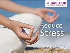 Reduce stress (Prashanth Fertility Hospital) Tags: