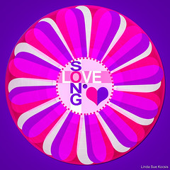 Love Song (Linda Sue Kocsis) Tags: record album lp 12 inch color colored vinyl wax retro vintage mod pop art composite collage graphic pink purple white red heart text daisy flower photo photograph backlighting back lit light