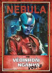 GOTG 2 - NEBULA (nam fullbuster) Tags: guardians galaxy vol 2 poster characters việt hóa nam lê yondu rocket nebula mantis gamora ego drax baby groot ayesha