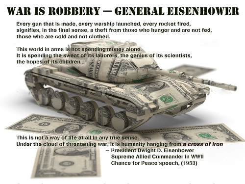 From flickr.com: War is Robbery -- General Eisenhower {MID-71542}