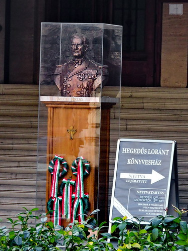 The infamous Miklos Horthy bust, Liberty Square (Szabadsa'g te'r), Budapest. He was the first national ruler in history who could have been considered, by definition, .fascist.., From FlickrPhotos