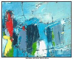 suedtirol (CHRISTIAN DAMERIUS - KUNSTGALERIE HAMBURG) Tags: berlin rot deutschland hamburg himmel berge gelb blau hafen alster landschaft wald weiss schwarz gruen elbe muenchen wetter malerei hafenhamburg acrylbild acrylmalerei kunstdrucke virtuellegalerie auftragsmalerei haenge norddeutschelandschaften galeriehamburg auftragsmalereihamburg hamburgerkünstler malereihamburg christiandamerius landschaftennorddeutschlands kunstgaleriehamburg bilderwerkhamburg galerieninhamburg acrylmalereihamburg kunstgalerienhamburg