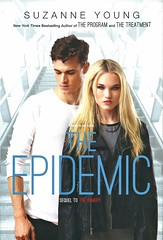 The Epidemic (Vernon Barford School Library) Tags: suzanneyoung suzanne young theprogram program 06 series epidemic epidemics dystopia dystopian dystopias death grief identity memory memories sciencefiction science fiction youngadult youngadultfiction ya vernon barford library libraries new recent book books read reading reads junior high middle school vernonbarford fictional novel novels hardcover hard cover hardcovers covers bookcover bookcovers 9781481444705