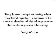 "Warhol Quote • <a style=""font-size:0.8em;"" href=""http://www.flickr.com/photos/34843984@N07/14991452984/"" target=""_blank"">View on Flickr</a>"