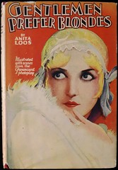 """""""Gentlemen Prefer Blondes"""" by Anita Loos. New York: Grosset & Dunlap, (1928). Photoplay Edition. (lhboudreau) Tags: movie book blondes diary books blonde 1928 loos hardcover motionpicture jazzage photoplay dustjacket firstedition gentlemenpreferblondes paramountpictures jacketart loreleilee anitaloos hardcoverbooks comicnovel thejazzage hardcoverbook grossetdunlap professionallady movieedition dustjacketart photoplayedition"""