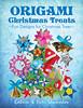 Origami Christmas Treats: Fun Designs For Christmas Trees