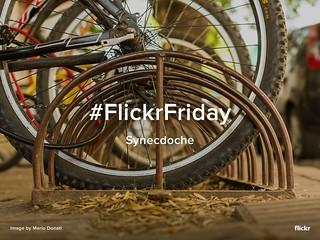 Flickr Friday - Synecdoche