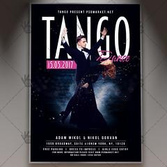 Tango Dance - Premium Flyer PSD Template (psdmarket) Tags: argentinetango ballroomdancing canyengue chacha couple dance flamenco habanera latindance latino maxixe milonga salsa samba tango