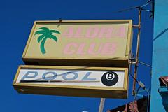 Aloha Club, Oakland, CA (Robby Virus) Tags: oakland california fruitvale aloha club sign signage bar dive booze alcohol pool longest bat coldest beer mezcal tequila