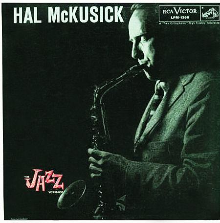 Hal McKusick - 1957 - The Jazz Workshop (RCA Victor)
