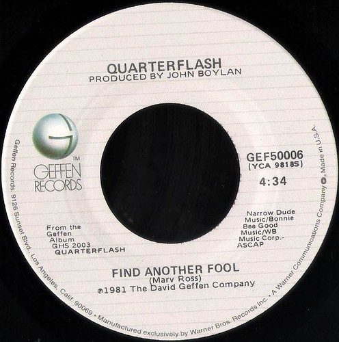 Quarterflash Find Another Fool 45