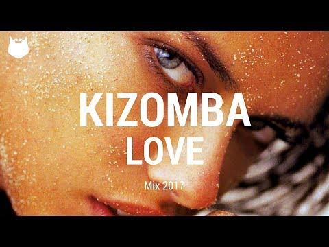 Fitness & Dance  : Kizomba Love Mix 2017