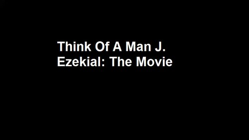 Think Of A Man J. Ezekial The Movie (2015) promo