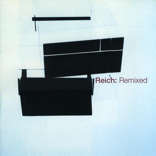 Reich: Remixed