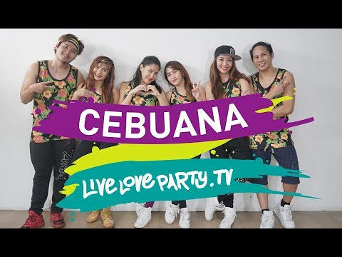 Fitness & Dance  : Cebuana | Live Love Party™ | Dance Fitness | PinoyPop