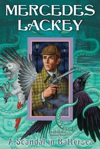 Review:Mercedes Lackey – A Scandal in Battersea