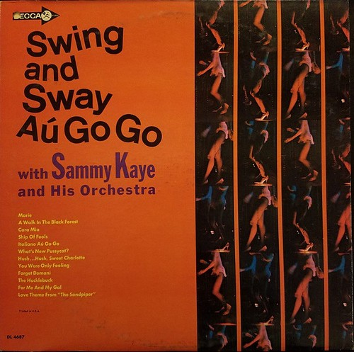 Sammy Kaye and his Orchestra - Swing and Sway Au Go Go (1965)