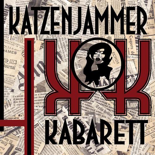 8 & 9 by Katzenjammer Kabarett