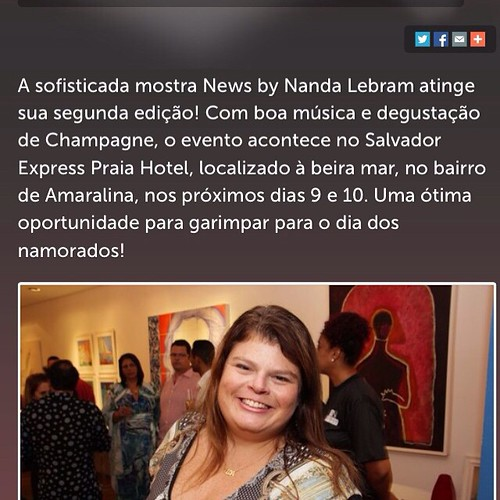 A Nena Seixas está presente no 2 encontro News by Nanda Lebram  Dias 09 e 10/06 Salvador Express Praia Hotel  Das 11 às 21 h   Muita coisa linda pra ver e comprar !!!