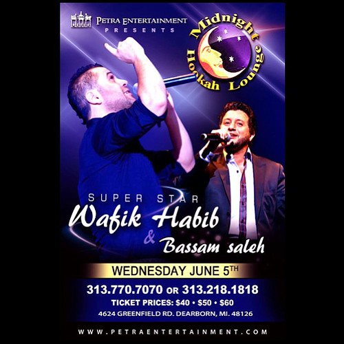 Super star WAFIK HABIB party this coming Wednesday at midnight cafe June 5th to make your reservations call 313 846-7888 — or moe argillah at 313-770-7070 or bassam at 313-218-1818 and special thanks to Sam Petra Detroit