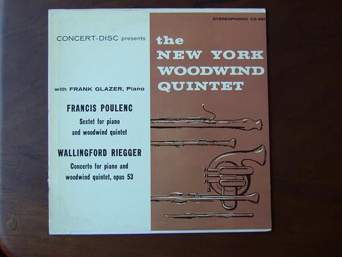 Poulenc - Sextet for Piano + Woodwind Quintet & Riegger - Concerto Piano & Woodwind Quintet op.53 - Frank Glazer Piano, New York Woodwind Quintet, Concert-Disc CS-221