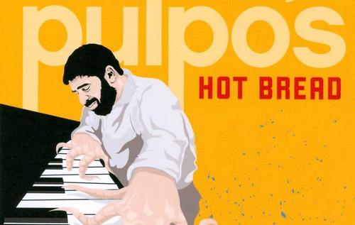 Pulpo Pulpo's Hot Bread