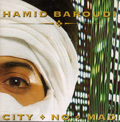 Hamid Baroudi - City No Mad