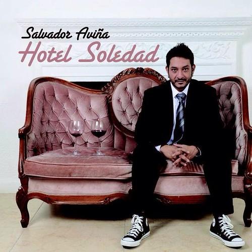 Salvador Aviña - Hotel Soledad